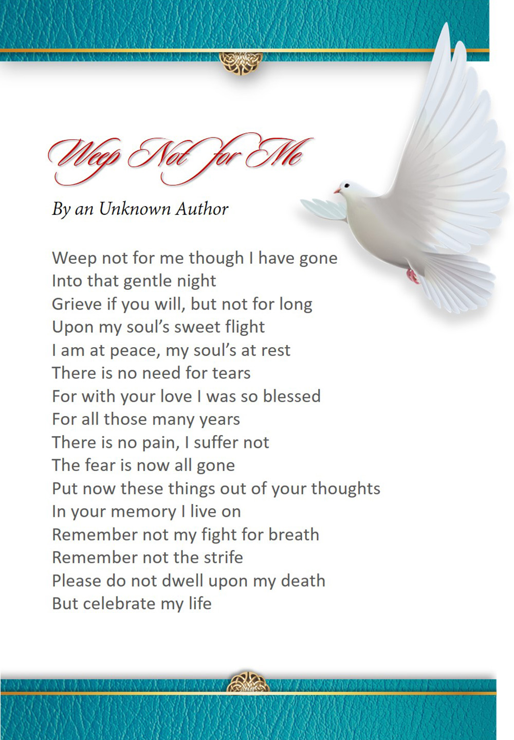 Weep Not for Me Poem